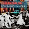 Cuban Salsa for Swing Dancers (May 2017)