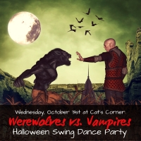Wednesday, October 31st: Werewolves vs. Vampires Halloween Dance Party