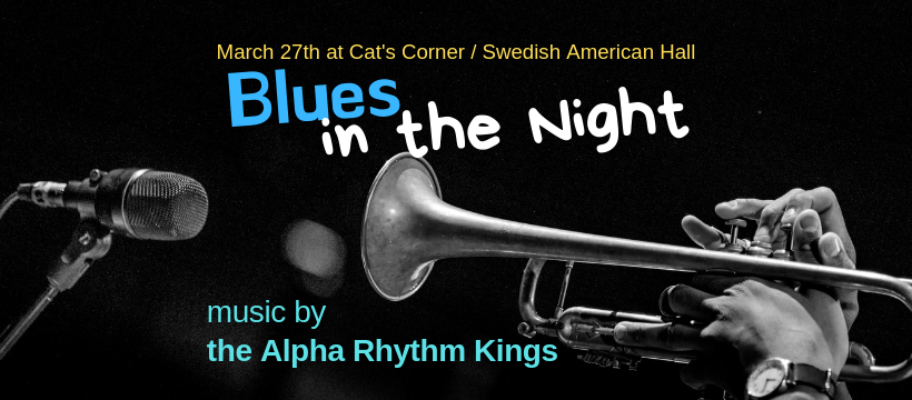 Blues in the Night / Dress-up-and-Dance Party / Alpha Rhythm Kings